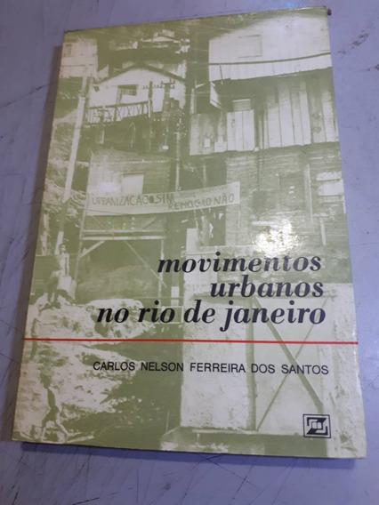 Movimentos Urbanos No Rio De Janeiro
