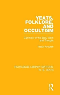 Libro Yeats Folklore And Occultism: Contexts Of The Early Wo