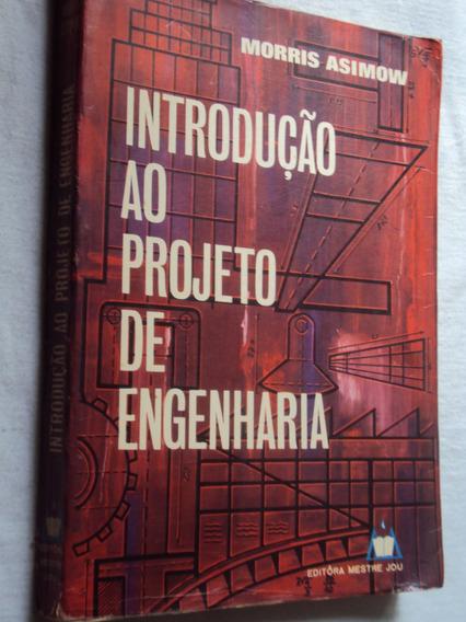 Introdução Ao Projeto De Engenharia (sebo Amigo)