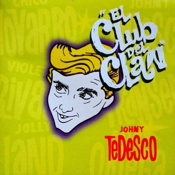 Johny Tedesco Cd El Club Del Clan Versiones Originales Nuevo