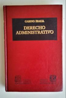 Derecho Administrativo, Gabino Fraga
