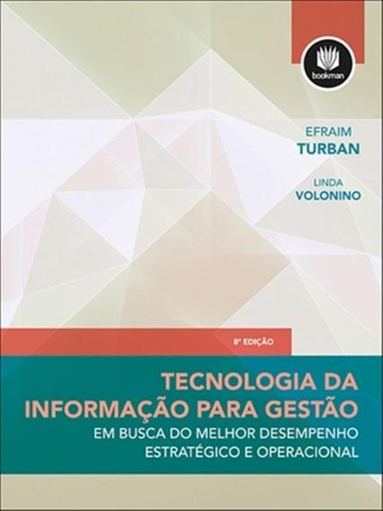 Tecnologia Da Informacao Para Gestao - 8ª Ed