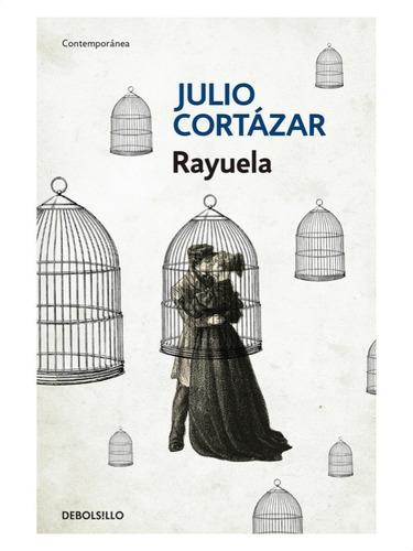 Rayuela » Julio Cortázar