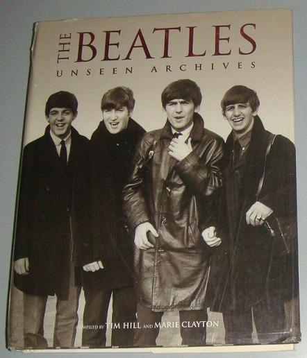 Livro The Beatles Unseen Archives ( Inglês )