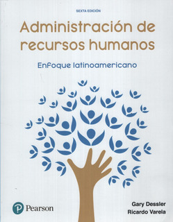 Administracion De Recursos Humanos. Enfoque Latinoamericano