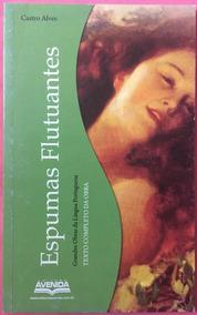 Espumas Flutuantes - Grandes Obras Da Língua Portuguesa