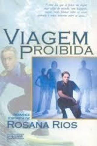 Livro Viagem Proibida Rosana Rios