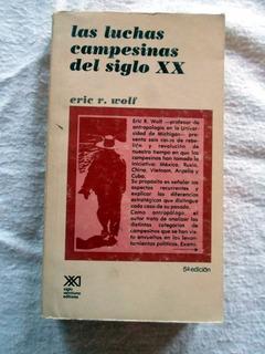 Libro Las Luchas Campesinas Del Siglo Xx