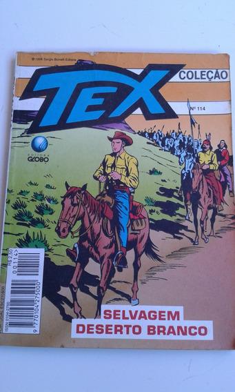 Revista Tex Editora Globo Nº 114 Selvagem Deserto Bom Estado