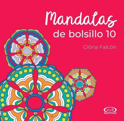 Imagen 1 de 3 de Mandalas De Bolsillo 10 - Para Colorear - Libro V&r