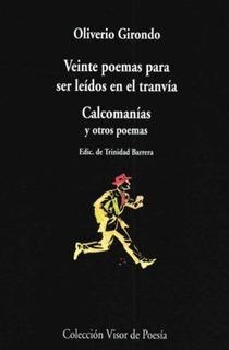 Veinte Poemas Para Ser Leídos En El Tranvía, Girondo, Visor