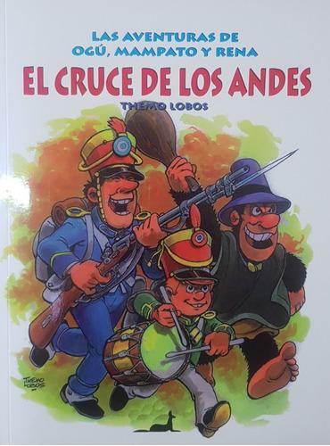 Imagen 1 de 2 de Las Aventuras De Ogú, Mampato Y Rena El Cruce De Los Andes