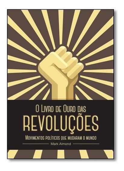 Livro - Livro De Ouro Das Revoluçoes, O