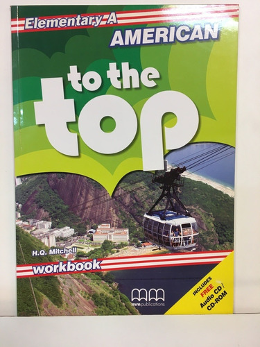 American To The Top - Elementary - Wbk A W/cd - Mitchell H.q