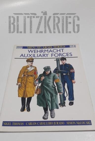 Livro Wehrmacht Auxiliary Forces Segunda Guerra Ww2