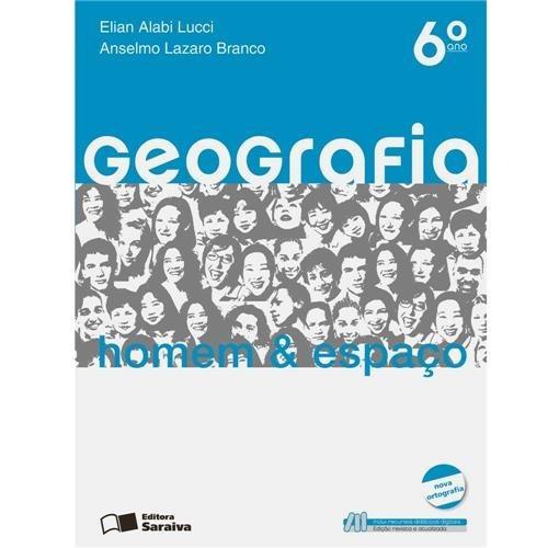 Livro Geografia: Homem & Espaço - 6° Ano - 22ª Ed - 2010