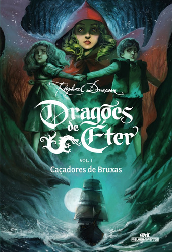 Dragões De Éter - Caçadores De Bruxas - Volume 1