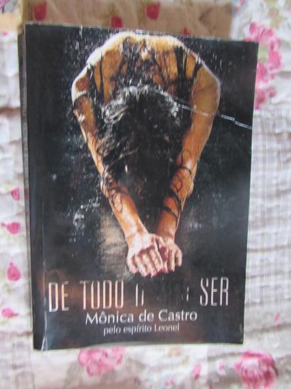 De Todo O Meu Ser Psicografado Por Mônica De Castro