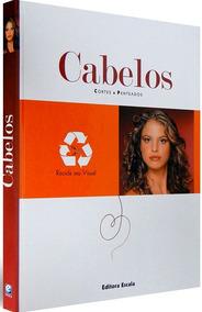 Livro Cabelos Cortes E Penteados + Brinde