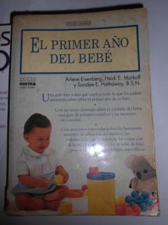 Libro El Primer Año Del Bebe Remate
