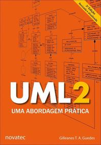 Uml 2 - Uma Abordagem Prática - 3ª Ed. - 2018