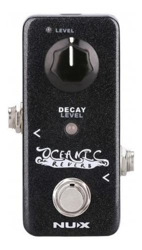 Pedal Nux Oceanic Reverb + Nf E Garantia Oferta!