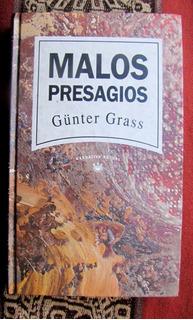 Gunter Grass Malos Presagios Buen Estado
