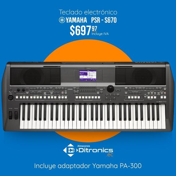 Teclado Sintetizador Yamaha Psr S670 + Adaptador Pa300