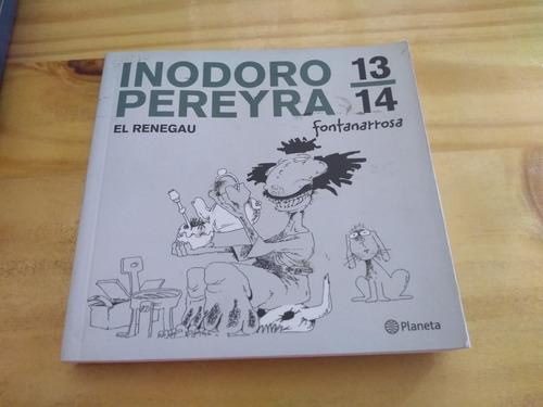 Imagen 1 de 2 de Inodoro Pereyra 13/14 - Fontanarrosa - Planeta 2014