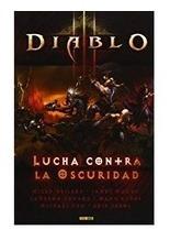 Comic Diablo 3: Lucha Contra La Oscuridad - Autores Varios