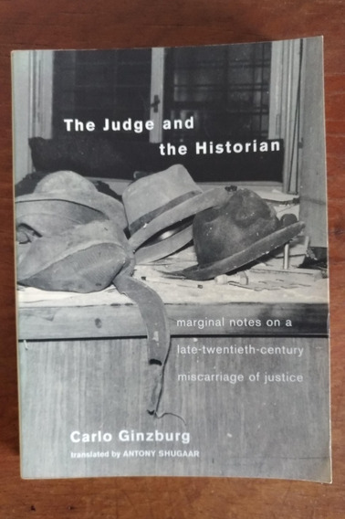 Livro Carlo Ginzburg. The Judge And The Historian