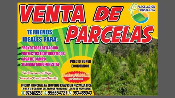 Venta De Parcelas Al Mejor Precio Villa Rica _pasco_peru