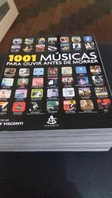 Livro 1001 Músicas Para Ouvir Antes De Morrer (pt-brasil)