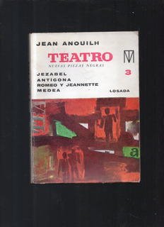 Teatro Jean Anouilh Tomo 3 Jezabel Antígona