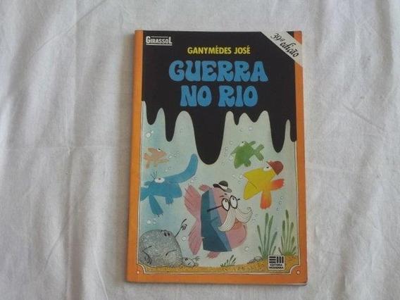 Ganymedes José - Guerra No Rio - Infanto Juvenil