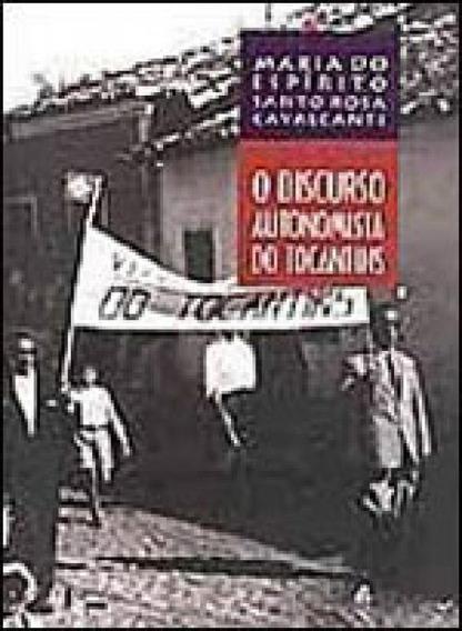 Discurso Autonomista Do Tocantins, O