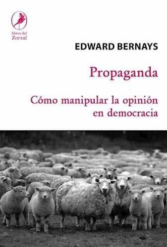 Propaganda Como Manipular La Opinion Publica