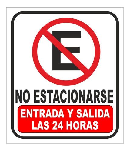 Imagen 1 de 2 de Letrero 35x45cm Lamina No Estacionarse Entrada Y Salida