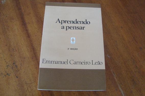 Aprendendo A Pensar / Emmanuel Carneiro Leao / Editora Vozes