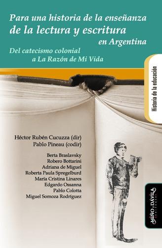 Para Una Historia De La Enseñanza / Héctor R. Cucuzza (dir)