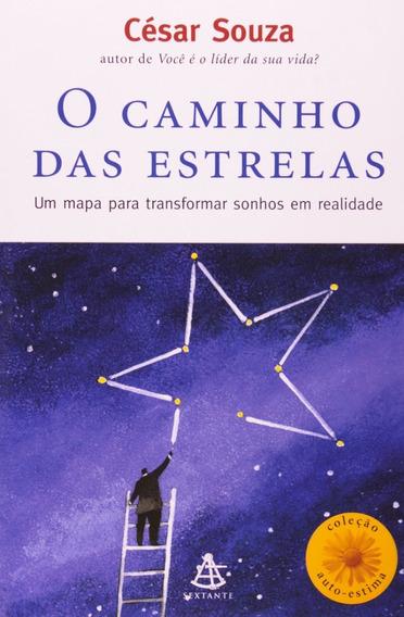 Livro O Caminho Das Estrelas Transforme Sonhos Em Realidade