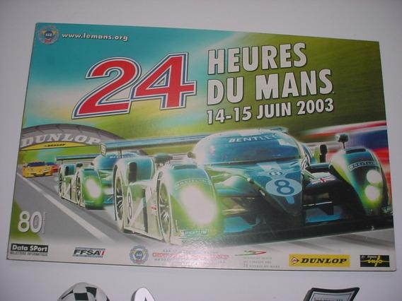 Raro Poster Corrida 24 Horas Le Mans 2003 No Quadro + Brinde