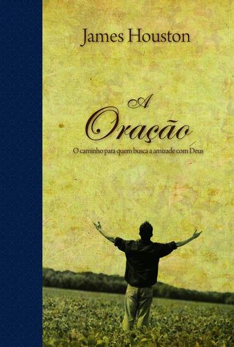 A Oração - Série Espiritualidade - Livro Editora Palavra