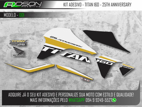 Kit Adesivo Titan 160 25th Anniversary Edição Ilimitada
