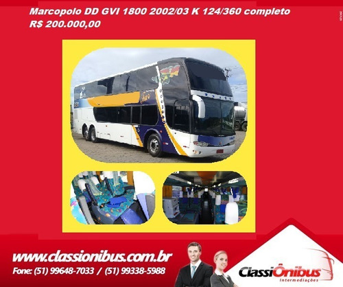 Marcopolo Dd Gvi (g6) 1800 K124/360 2002/2003 Completo