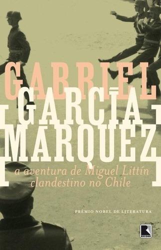 A Aventura De Miguel Littin