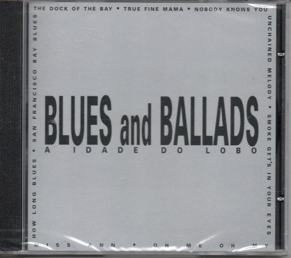Cd Blues And Ballads - A Idade Do Lobo