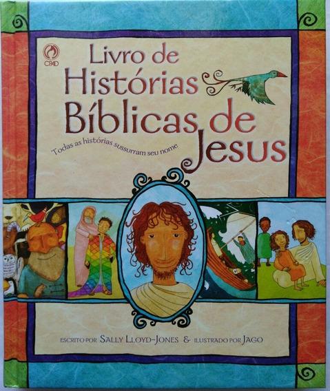 Livro De Histórias Bíblicas De Jesus Capa Dura Infantil Cpad