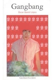 Gangbang Poesia Sensual Erotica Adultos Oscar David Lopez