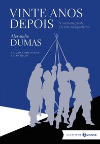 Vinte Anos Depois Livro Capa Dura Alexandre Dumas Frete Grát